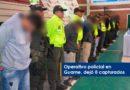 Duro golpe a organización delincuencial en Guarne dejó 8 capturados