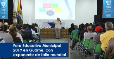 Foro Educativo Municipal 2019 en Guarne, con exponente de talla mundial