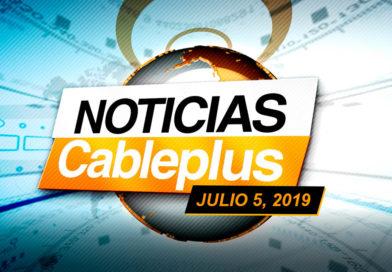 Noticias Cableplus / 5 de julio, 2019 / Emisión 297
